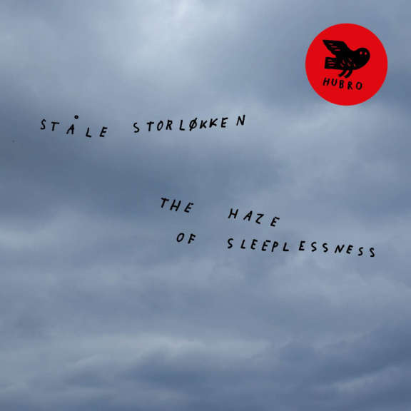 Ståle Storlökken The Haze of Sleeplessness LP 2019