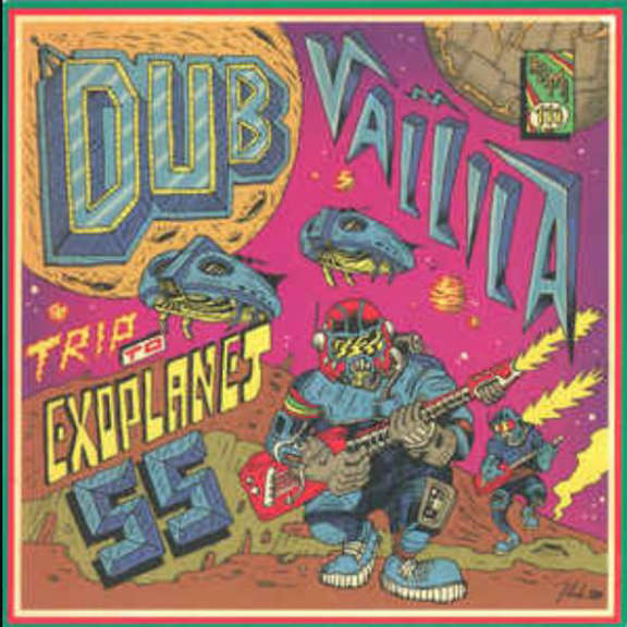 Dub Vallila Trip To The Exoplanet 55 / Jungle Walk LP 2018