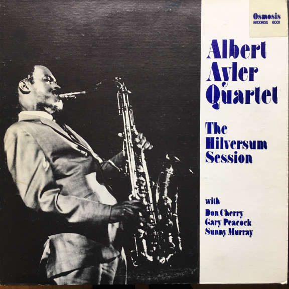 Albert Ayler Quartet The Hilversum Session LP 1980