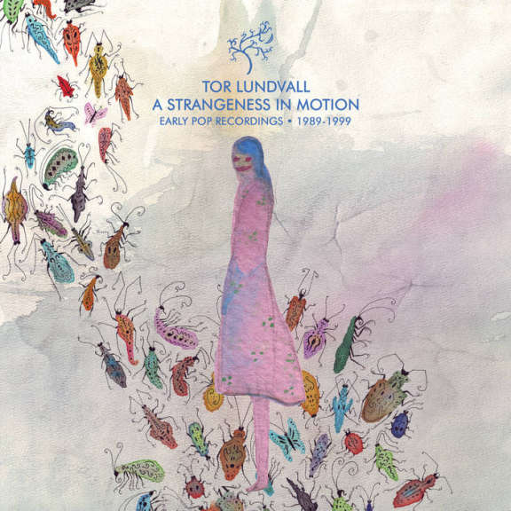 Tor Lundvall A Strangeness In Motion - Early Pop Recordings 1989-1999 (Coloured) LP 2019