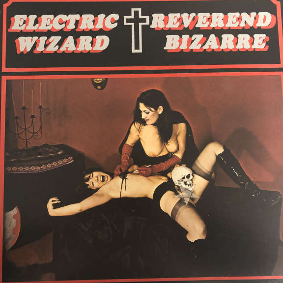Electric Wizard /  Reverend Bizarre The House On The Borderland  LP 2008