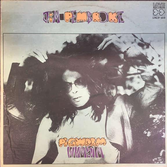 Jim Pembroke Pigworm    LP 1974