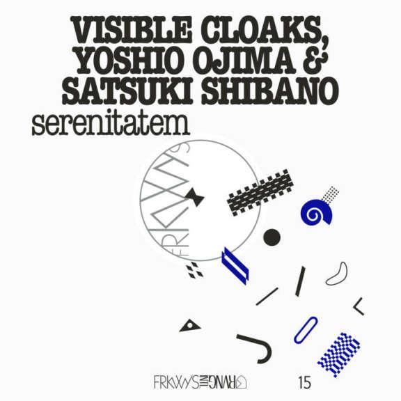 Visible Cloaks, Yoshio Ojima & Satsuki Shibano FRKWYS Vol. 15: Serenitatem LP 2019