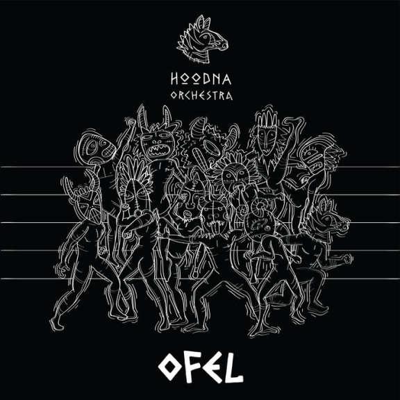 Hoodna Orchestra OFEL LP 2019