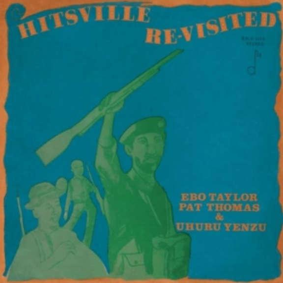 Ebo Taylor, Pat Thomas, Uhuru Yenzu Hitsville Re-Visited LP 2019