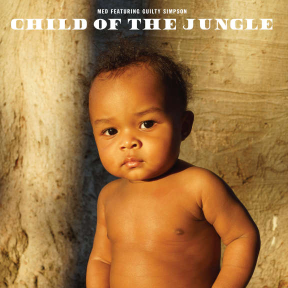 MED & Guilty Simpson Child of the Jungle LP 2019
