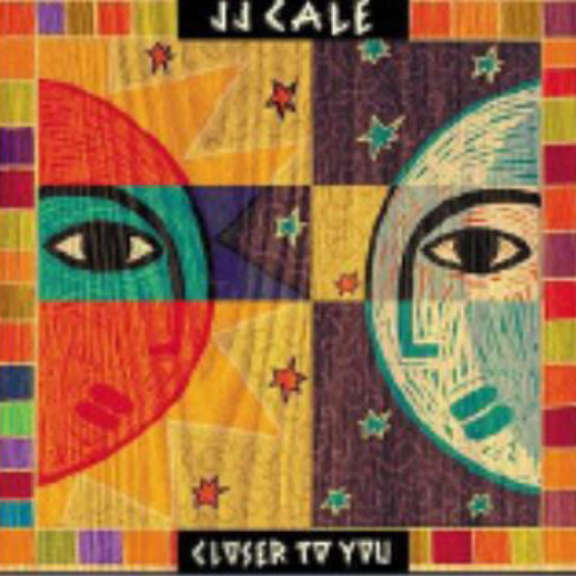 J. J. Cale Closer To You LP 2019