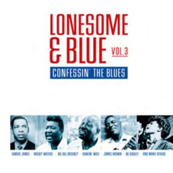 Various Lonesome & Blue: Confessin' the Blues LP 2019