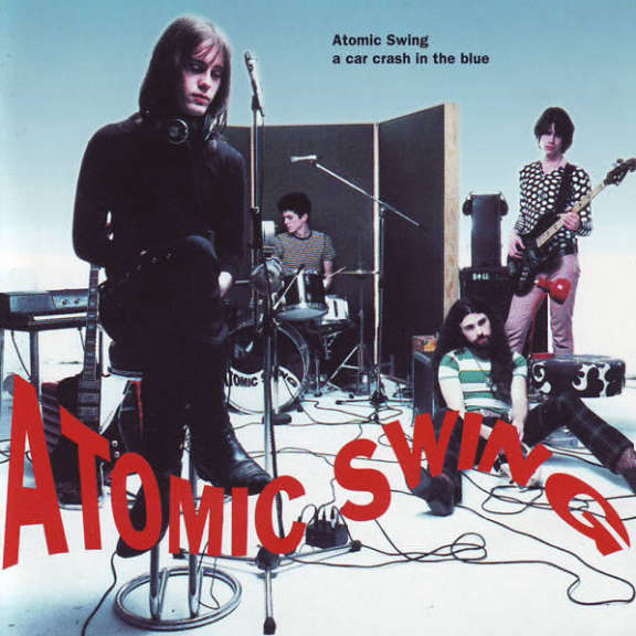 Atomic Swing A Car Crash in the Blue LP 2016