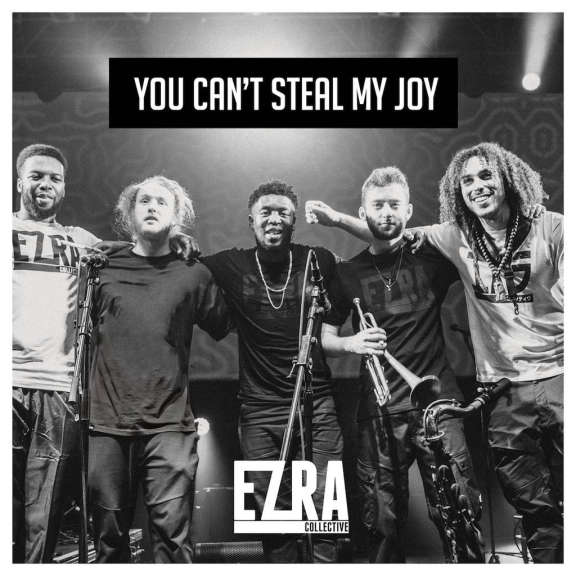 Ezra Collective You Can't Steal My Joy LP 2019