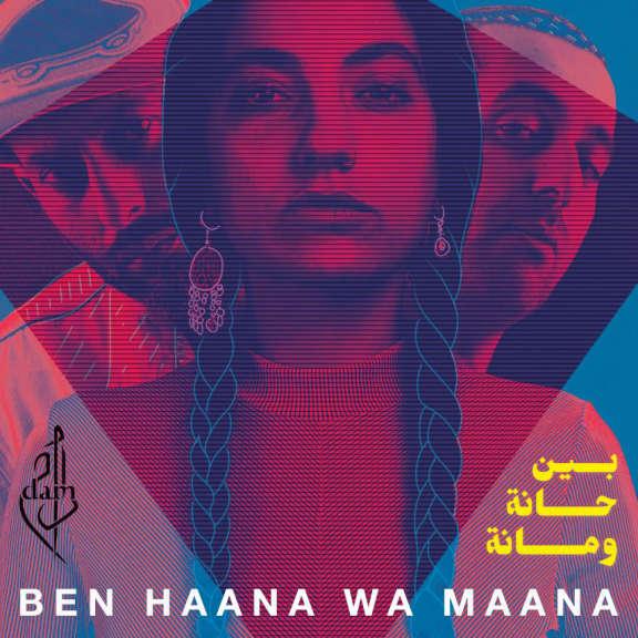 Dam Ben Haana Wa Maana LP 2019