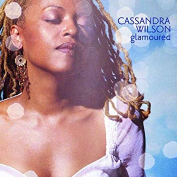 Cassandra Wilson Glamoured LP 2019