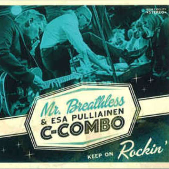 Mr. Breathless & Esa Pulliainen C-Combo Keep on Rockin' 2019