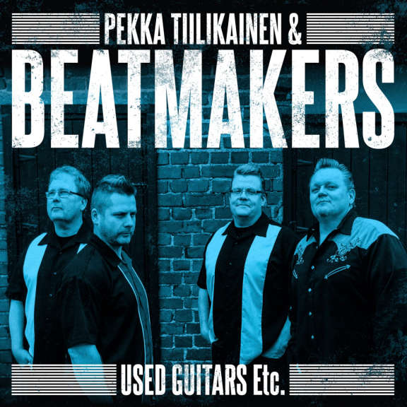 Pekka Tiilikainen & Beatmakers Used Guitars Etc. LP 2019