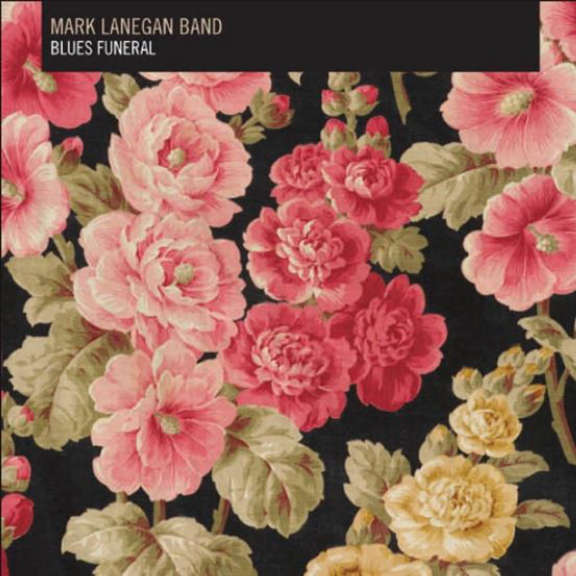 Mark Lanegan Blues Funeral LP 2012