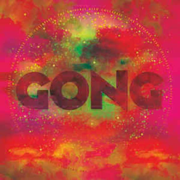Gong The Universe also Collapses LP 2019