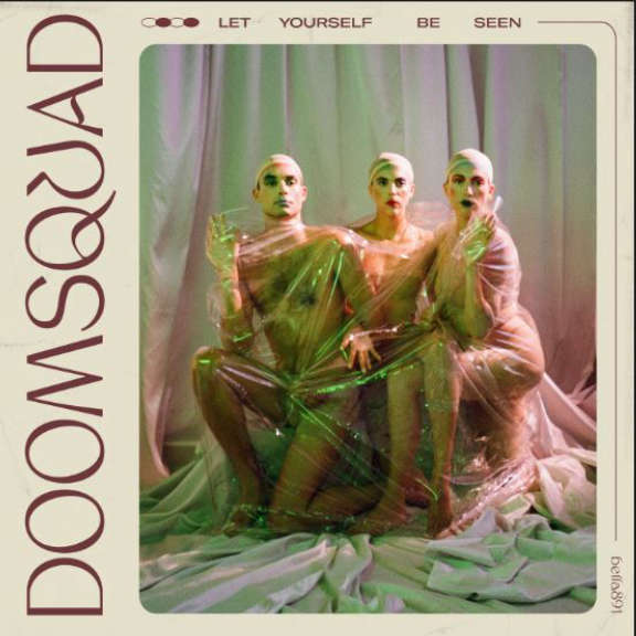 Doomsquad Let Yourself Be Seen LP 2019
