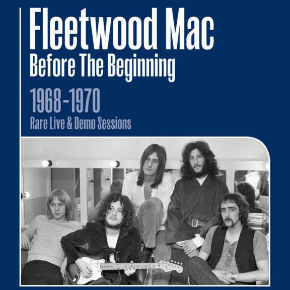 Fleetwood Mac Before The Beginning 1968-1970: Rare Live & Demo Sessions LP 2019