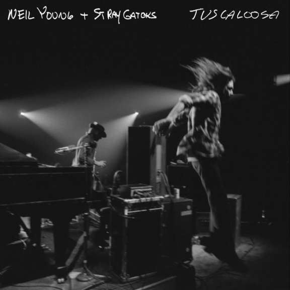 Neil Young and Stray Gators Tuscaloosa LP 2019