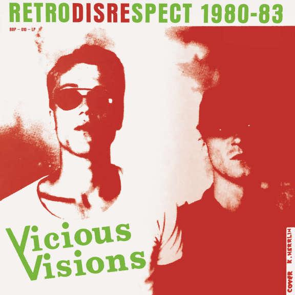 Vicious Visions Retrodisrespect 1980-1983 LP 2019