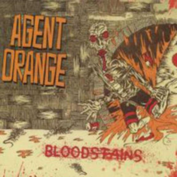 Agent Orange Bloodstains LP 2019
