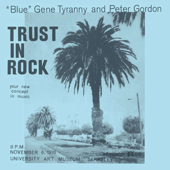 """Blue"" Gene Tyranny & Peter Gordon Trust In Rock LP 2019"