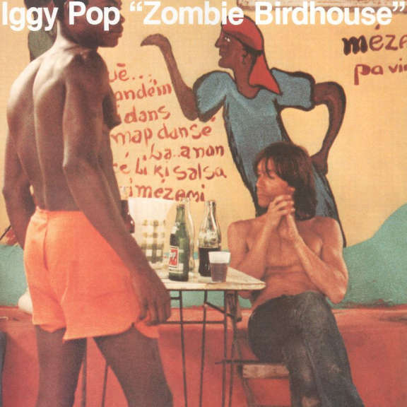 Iggy Pop Zombie Birdhouse LP 2019