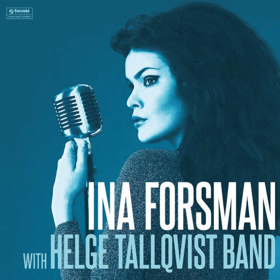 Ina Forsman with Helge Tallqvist Band Ina Forsman with Helge Tallqvist Band LP 2019