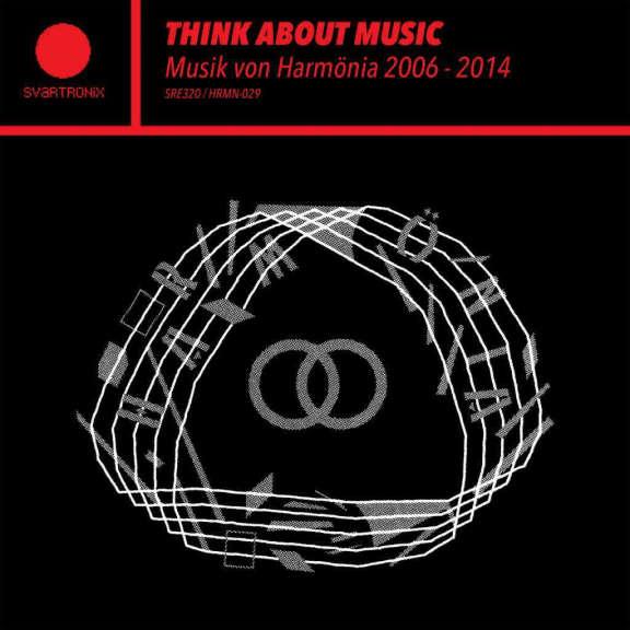 Various Think About Music - Musik von Harmönia 2006-2014 LP 2019