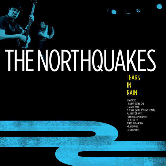 Northquakes Tears in Rain LP 2019