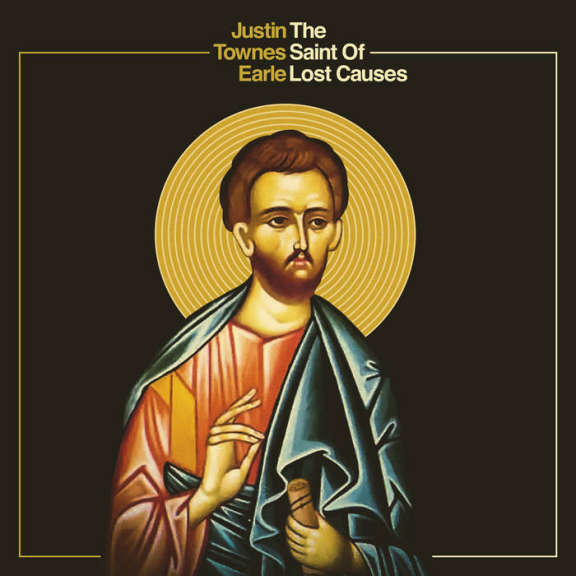 Justin Townes Earle Saint of Lost Causes LP 2019