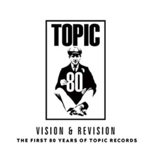 Various Vision and Revision: The First 80 Years of Topic Records LP 2019