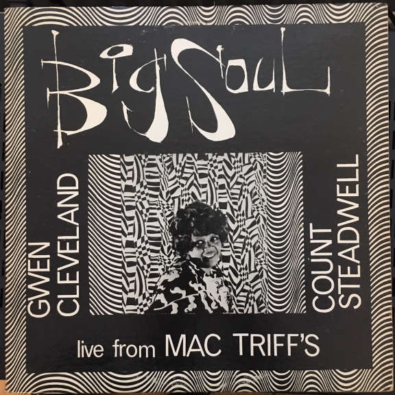 Count Steadwell & Gwen Cleveland Big Soul live from Mac Triff's LP 1969