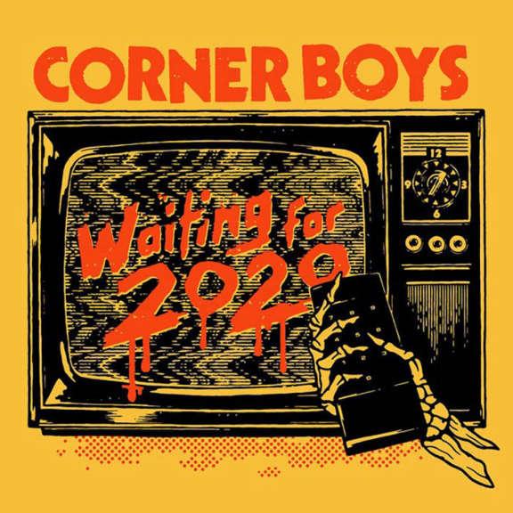 Corner Boys Waiting for 2020 LP 2019