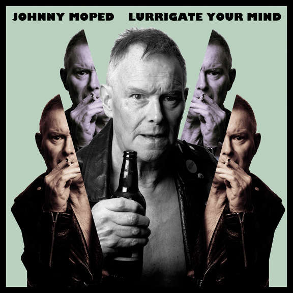 Johnny Moped Lurrigate Your Mind LP 2019