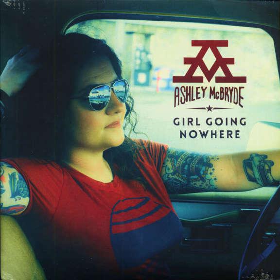 Ashley McBryde Girl Going Nowhere  LP 2019