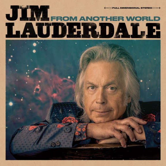 Jim Lauderdale From Another World LP 2019