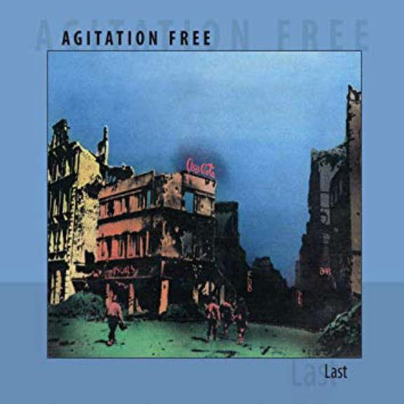 Agitation Free Last LP 2019