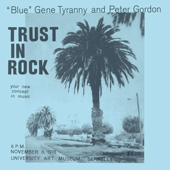 ''Blue'' Gene Tyranny, Peter Gordon Trust in Rock LP 2019