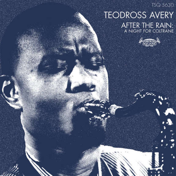 Teodross Avery After the Rain: A Night for Coltrane LP 2019