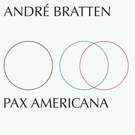 Andre Bratten Pax Americana LP 2019