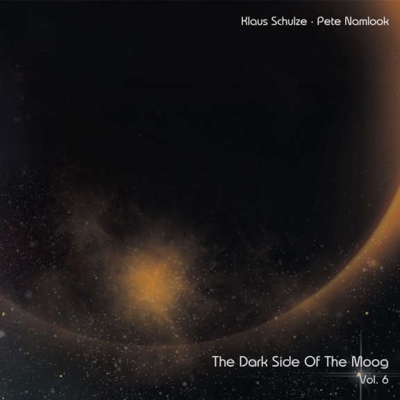 Klaus Schulze and Pete Namlook THE DARK SIDE OF THE MOOG VOL. 6: THE FINAL DAT LP 2019