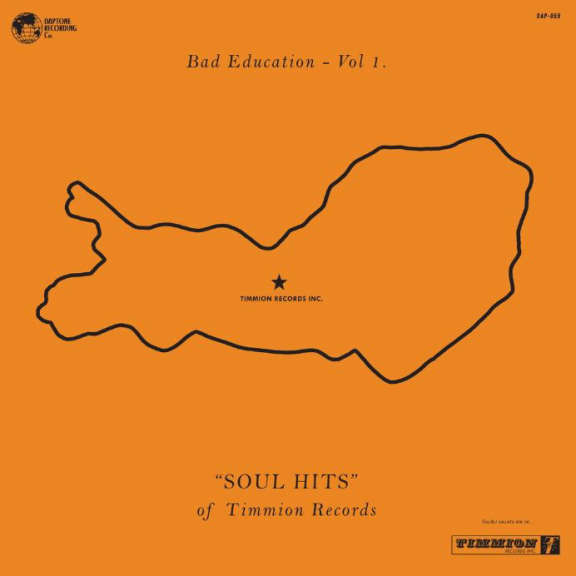 Various Bad Education Vol.1 - Soul Hits by Timmion Records LP 2019