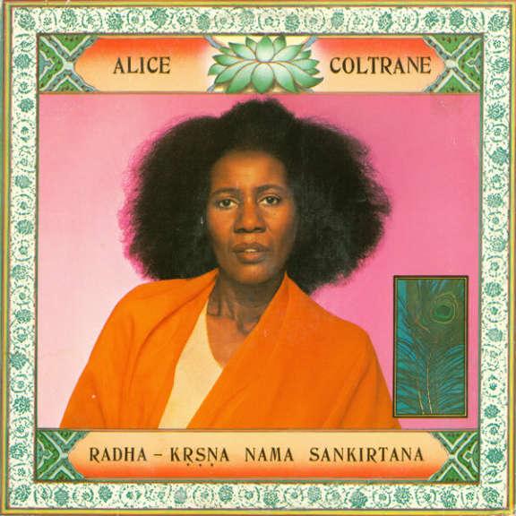 Alice Coltrane Radha-Krsna Nama Sankirtana LP 2019