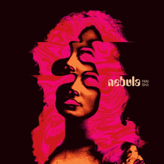 Nebula Holy Shit LP 2019