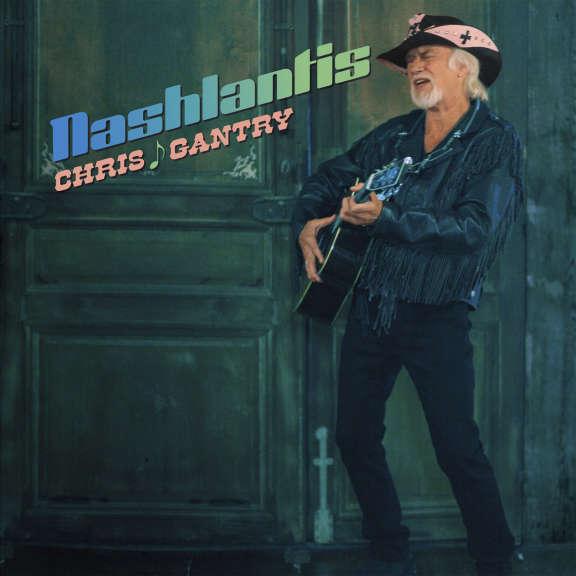 Chris Gantry Nashlantis LP 2019