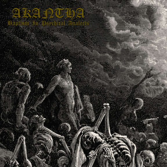Akantha Baptism In Psychical Analects LP 2019