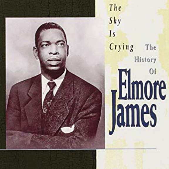 Elmore James The Sky Is Crying LP 2019