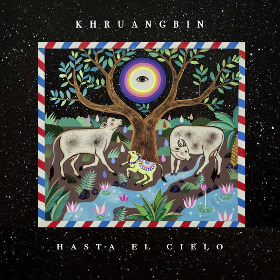 Khruangbin Hasta El Cielo (Con Todo El Mundo in Dub) LP 2019