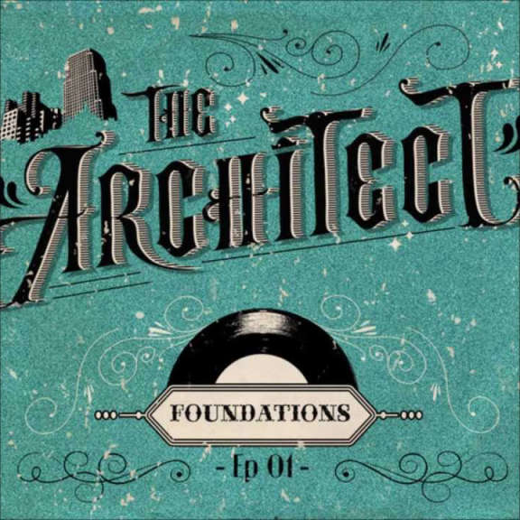 The Architect Foundations LP 2019
